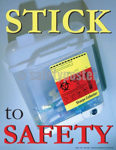 Safety Poster - Stick To Safety - safetyposter.com