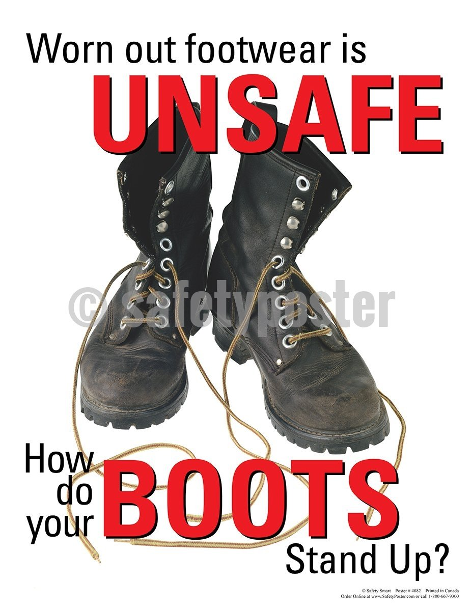 Worn Out Footwear Is Unsafe - Safety Poster Injury Types Personal Protective Equipment