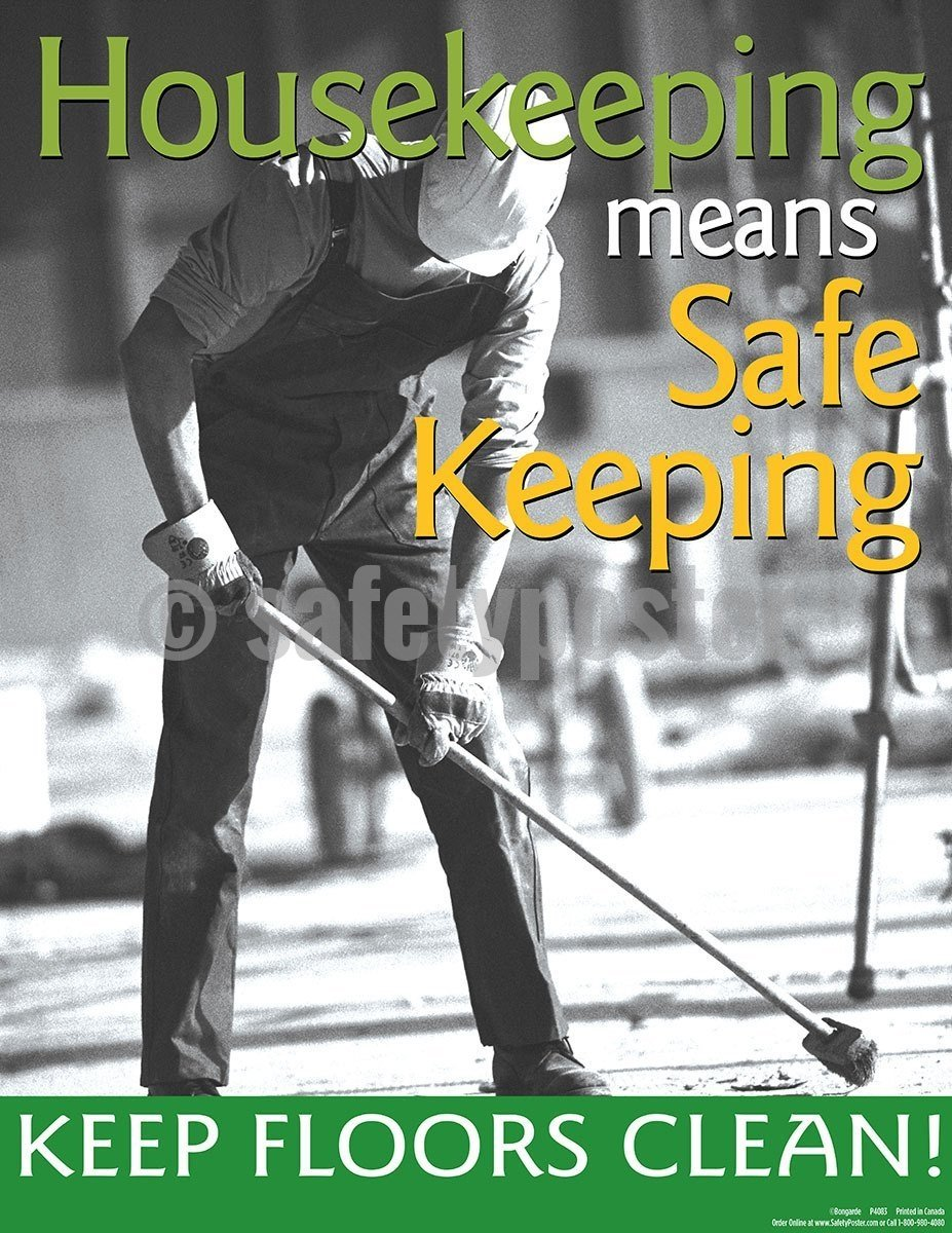 Safety Poster - Housekeeping Means Safe Keeping - safetyposter.com