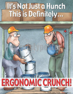 Safety Poster - It's Not Just A Hunch Ergonomic Crunch - safetyposter.com