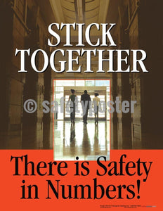 Safety Poster - Stick Together There Is Safety In Numbers - safetyposter.com