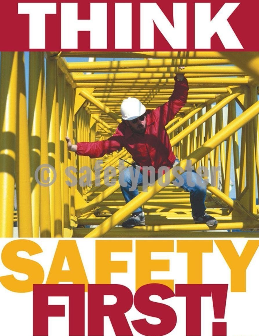 Safety Poster - Think Safety First! - safetyposter.com