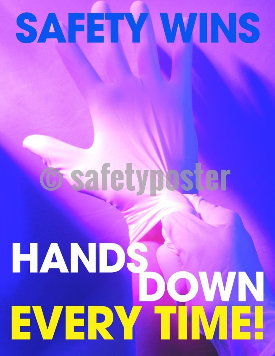 Safety Poster - Safety Wins Hands Down Every Time! - safetyposter.com