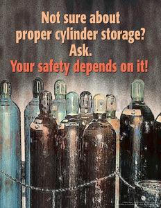 Safety Poster - Not Sure About Proper Cylinder Storage? - safetyposter.com
