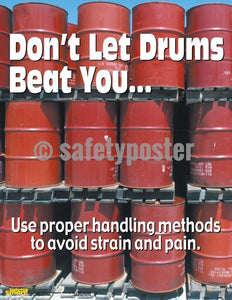 Safety Poster - Don't Let Drums Beat You - safetyposter.com