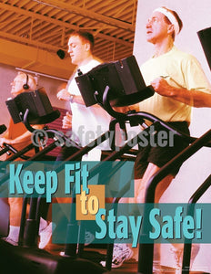 Safety Poster - Keep Fit To Stay Safe! - safetyposter.com