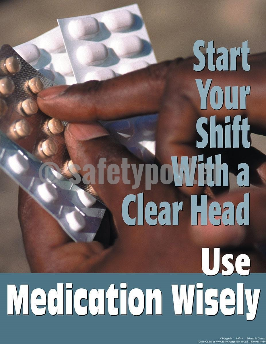 Safety Poster - Use Medication Wisely - safetyposter.com