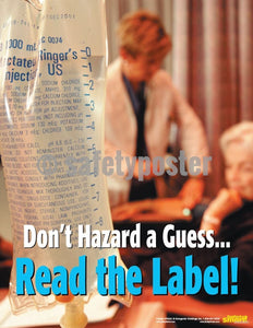 Safety Poster - Don't Hazard A Guess Read The Label! - safetyposter.com