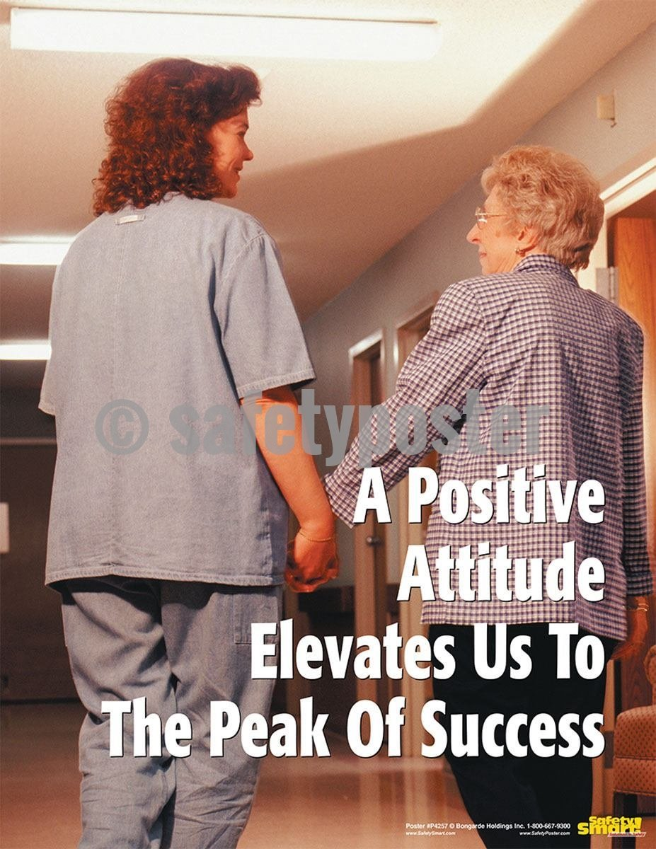 Safety Poster - A Positive Attitude Elevates Us To The Peak Of Success - safetyposter.com