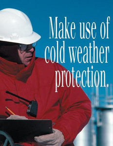 Make Use Of Cold Weather Protection - Safety Poster Seasonal