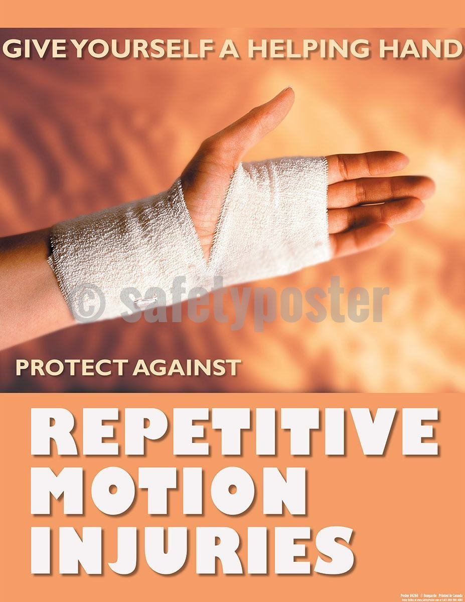Safety Poster - Give Yourself A Helping Hand Protect Against Repetitive Motion Injuries - safetyposter.com
