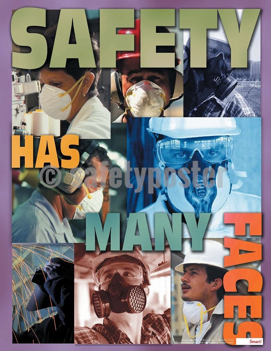 Safety Poster - Safety Has Many Faces - safetyposter.com