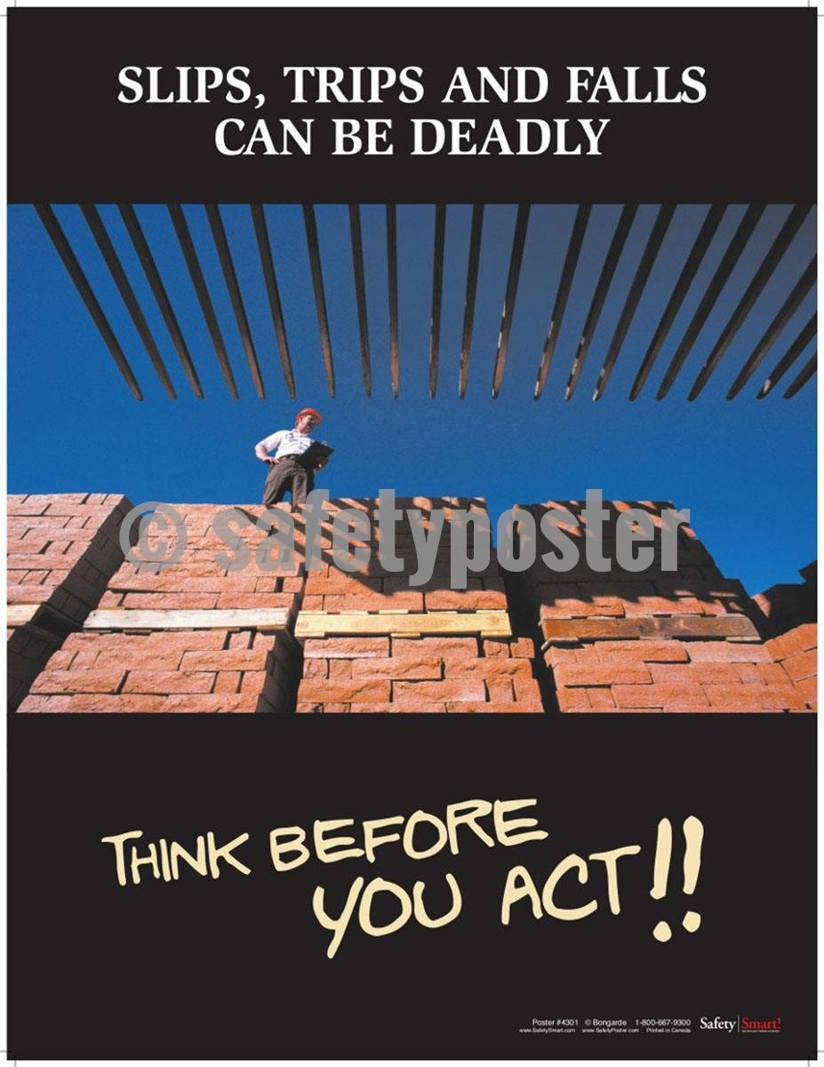 Safety Poster - Slips And Falls Can Be Deadly - safetyposter.com