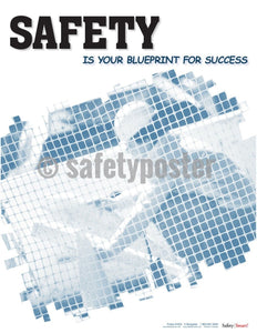 Safety Poster - Safety Is Your Blueprint For Success - safetyposter.com