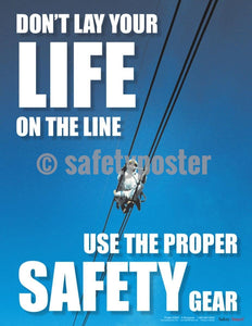 Safety Poster - Use The Proper Safety Gear - safetyposter.com
