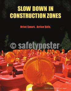 Safety Poster - Slow Down In Contruction Zones - safetyposter.com