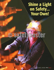 Safety Poster - Shine A Light On Safety Your Own! - safetyposter.com