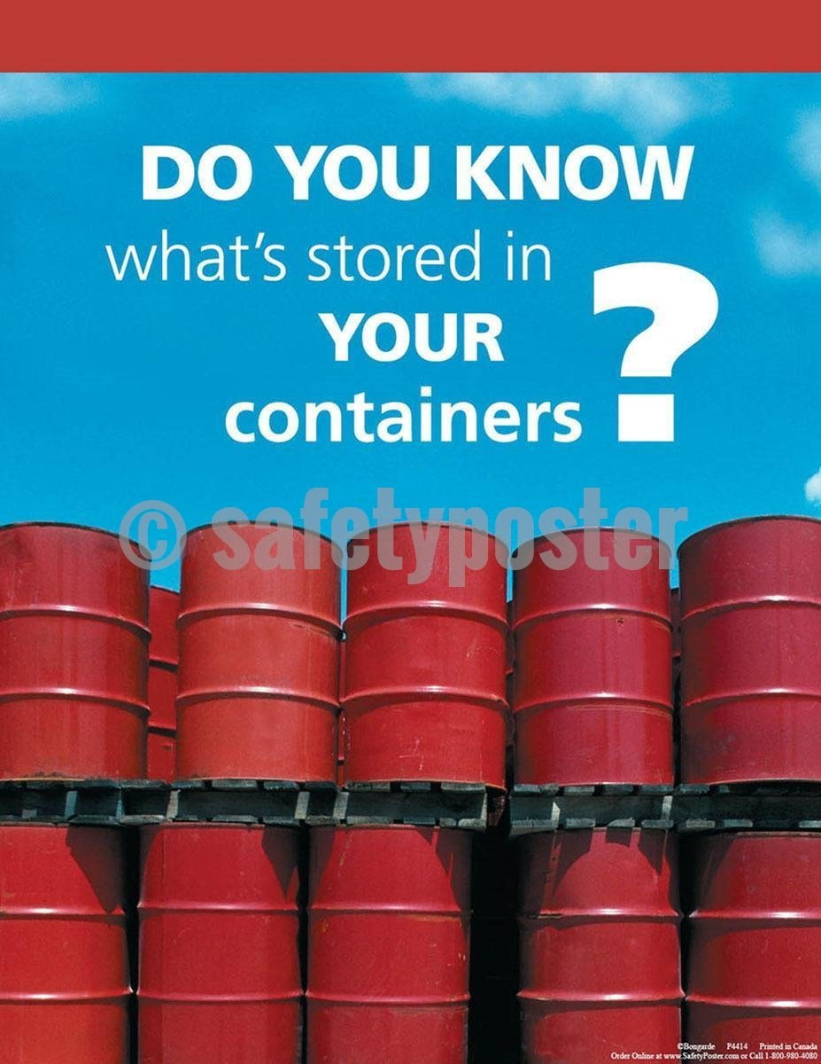 Safey Poster Do You Know What's Stored In Your Containers? - safetyposter.com