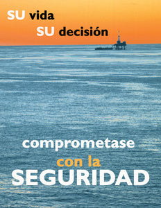 Your Life Your Decision - Spanish Safety Poster