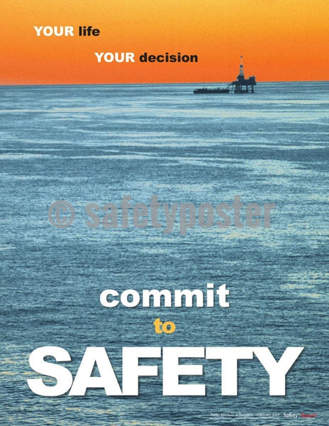 Safety Poster - Your Life Your Decision - safetyposter.com