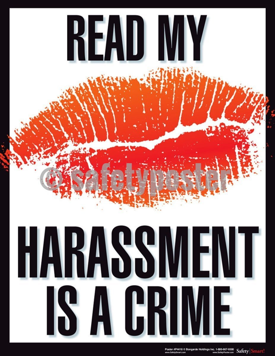 Safety Poster - Read My Lips Harassment Is A Crime - safetyposter.com