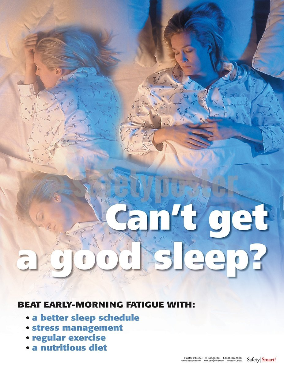 Shiftwork Cant Get A Good Sleep - Safety Poster Health & Wellness
