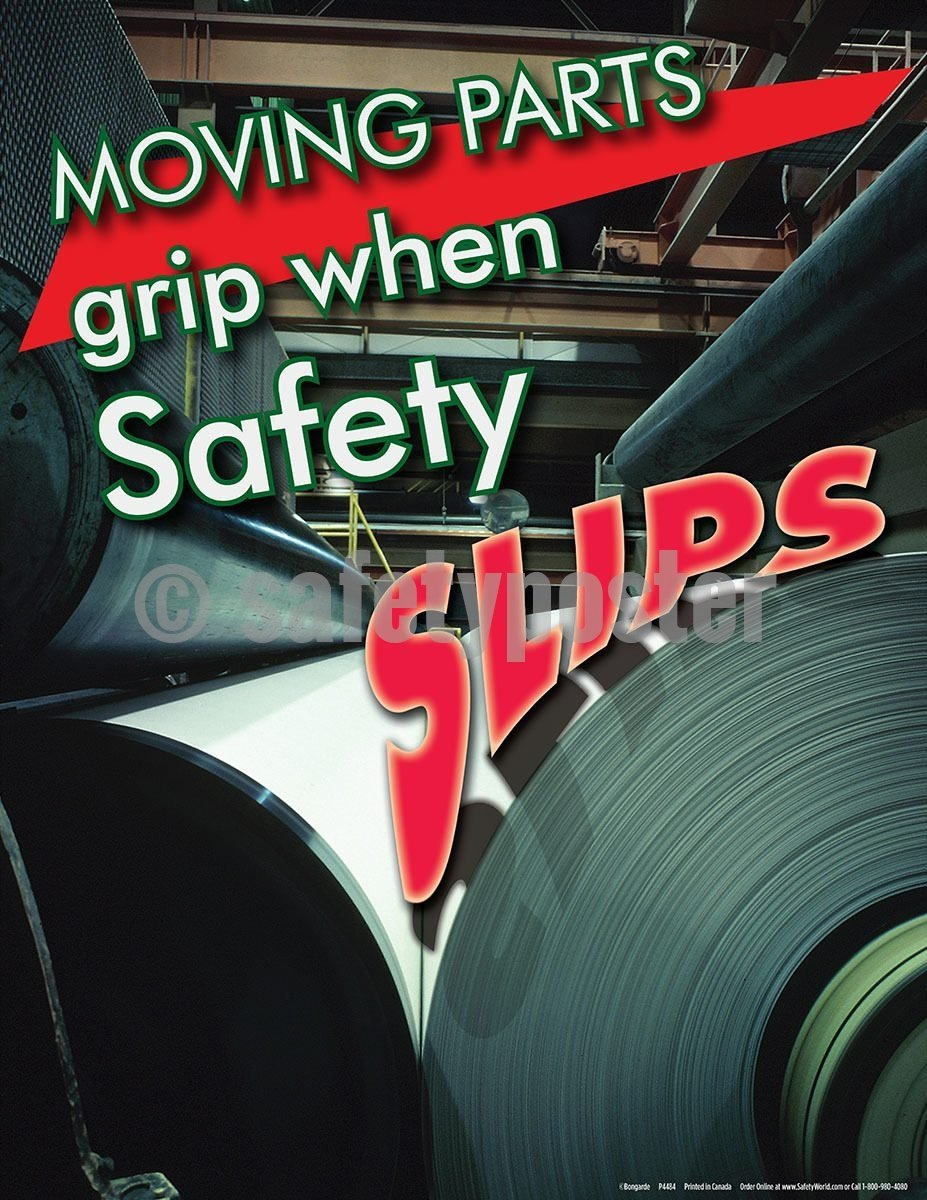 Safety Poster - Moving Parts Grip When Safety Slips - safetyposter.com