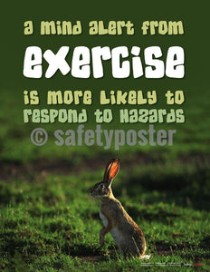 Safety Poster - A Mind Alert From Exercise Is More Likely To Respond To Hazards - safetyposter.com