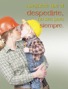 When You Kiss Them Goodbye - Spanish Safety Poster