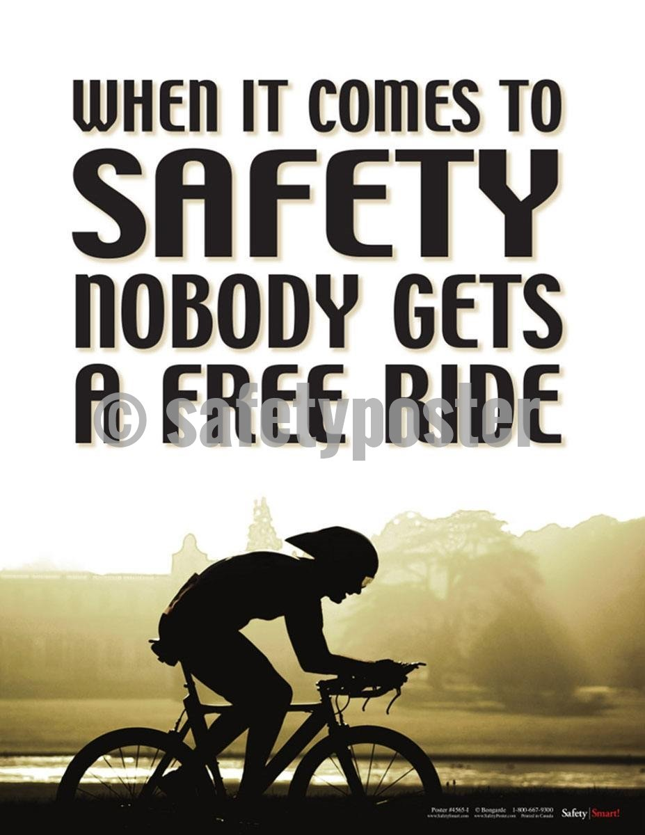 Safety Poster - When It Comes To Safety Nobody Gets A Free Ride - safetyposter.com