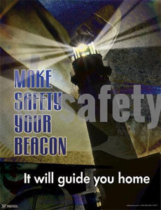 Make Safety Your Beacon - Poster Leadership