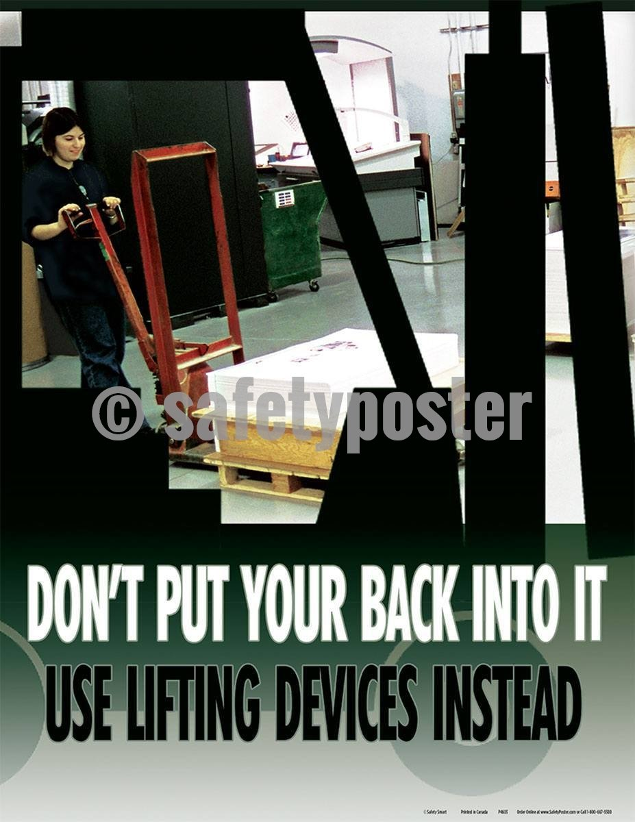 Safety Poster - Don't Put Your Back Into It - safetyposter.com