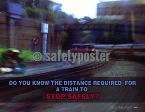 Safety Poster - Do You Know The Distance Required For A Train To Stop Safely? - safetyposter.com