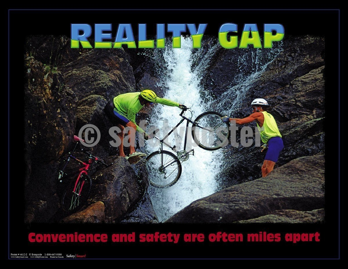 Safety Poster - Reality Gap Convenience And Safety Are Often Miles Apart - safetyposter.com