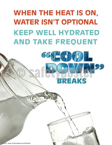 Safety Poster - When The Heat Is On Water Isn't Optional - safetyposter.com