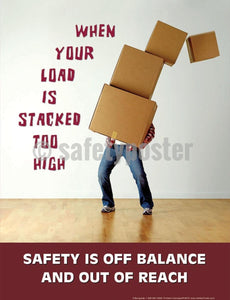 Safety Poster - When Your Load Is Stacked Too High - safetyposter.com