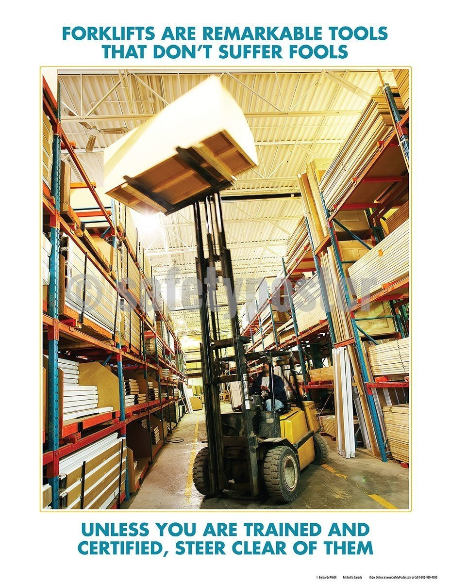 Safety Poster - Forklifts Are Remarkable Tools - safetyposter.com
