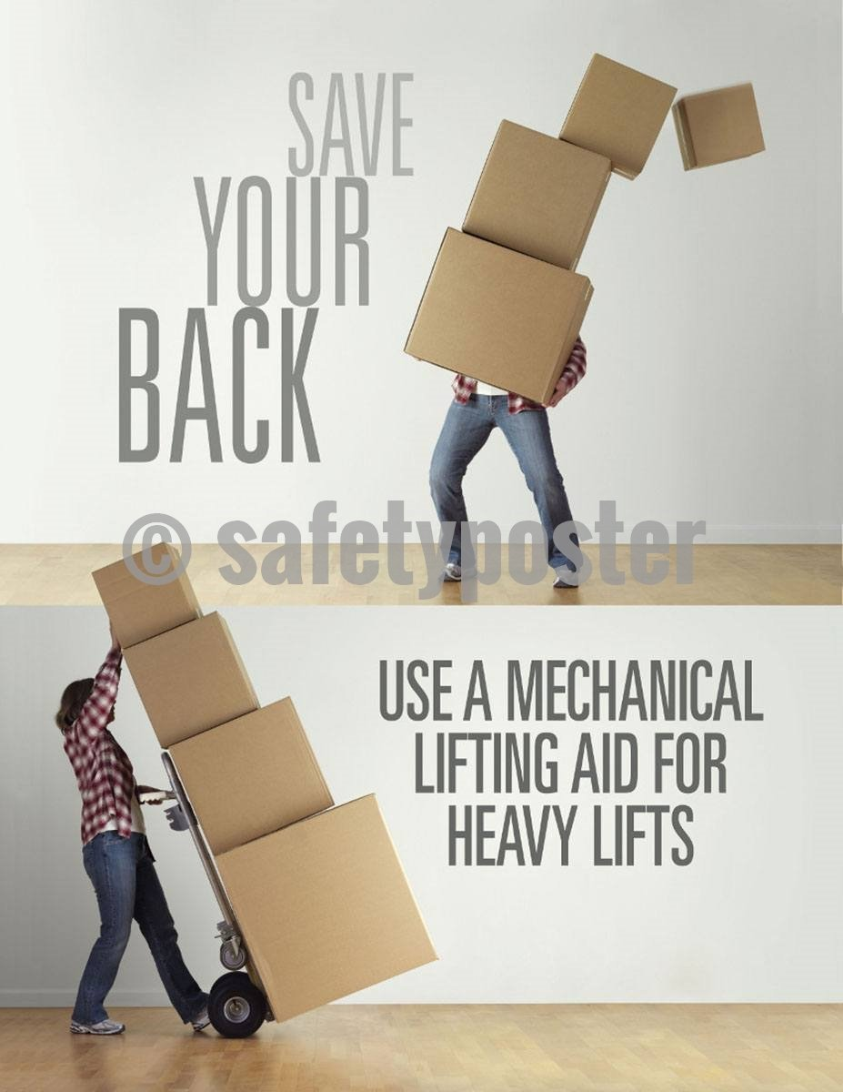 Safety Poster - Save Your Back Use A Mechanical Lift - safetyposter.com