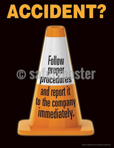 Safety Poster - Accident? Follow Proper Procedures - safetyposter.com