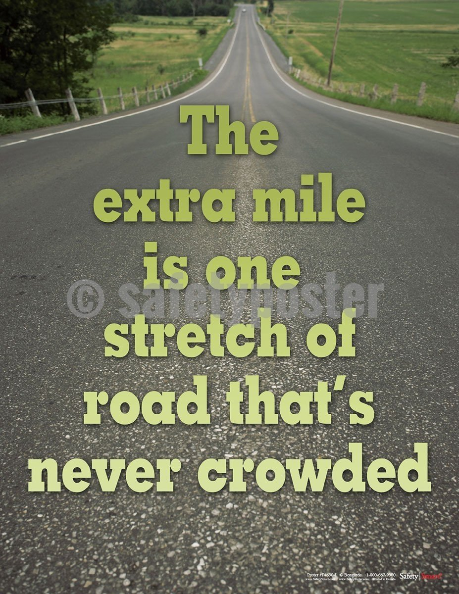 Safety Poster - The Extra Mile Is One Stretch Of Road - safetyposter.com