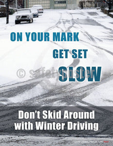 Safety Poster - On Your Mark Get Set Slow - safetyposter.com