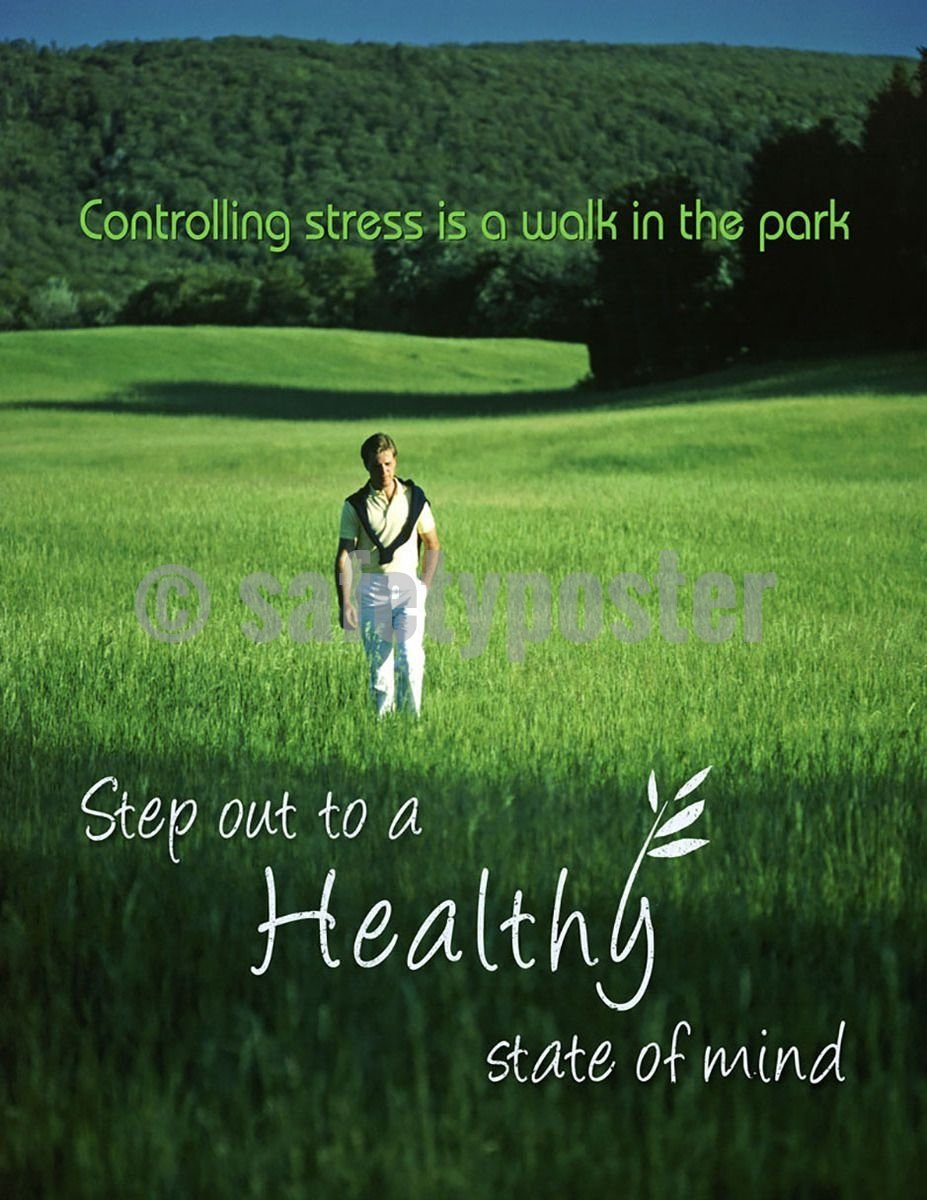 Safety Poster - Step Out To A Healthy State Of Mind - safetyposter.com