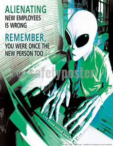 Safety Poster - Help Don't Alienate New Employees - safetyposter.com