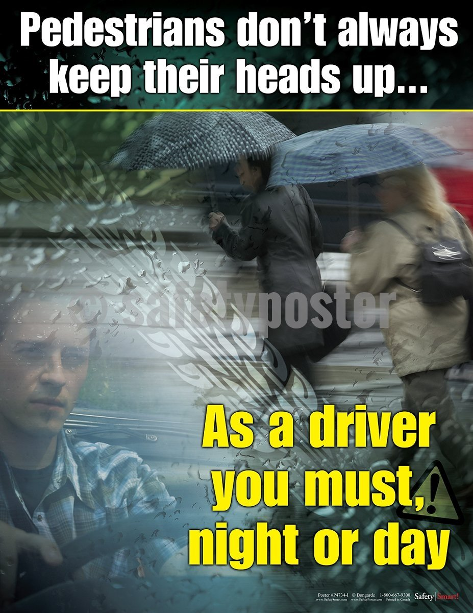 Pedestrians Dont Always Keep Their Heads Up - Safety Poster Seasonal Transportation