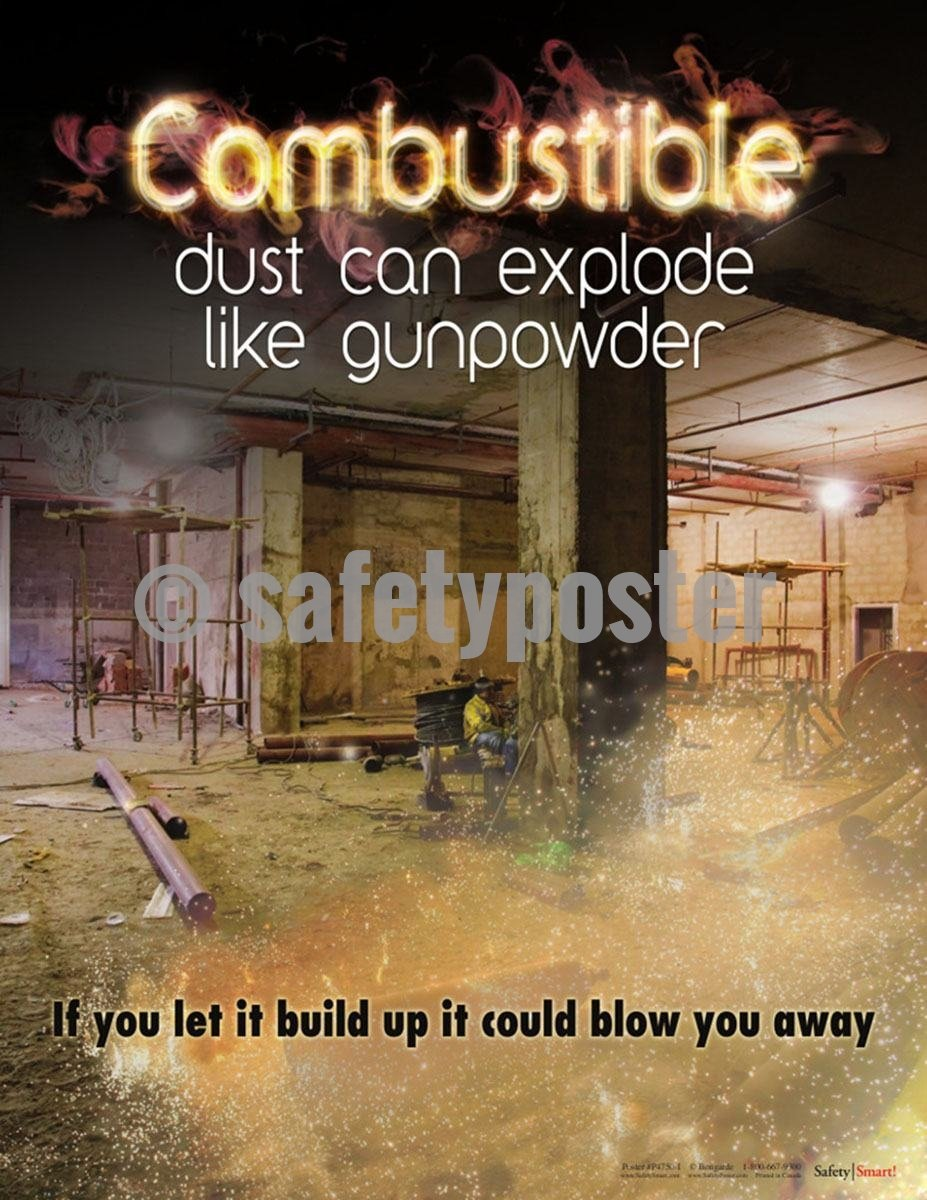 Safety Poster - Combustible Dust Can Explode Like Gunpowder - safetyposter.com