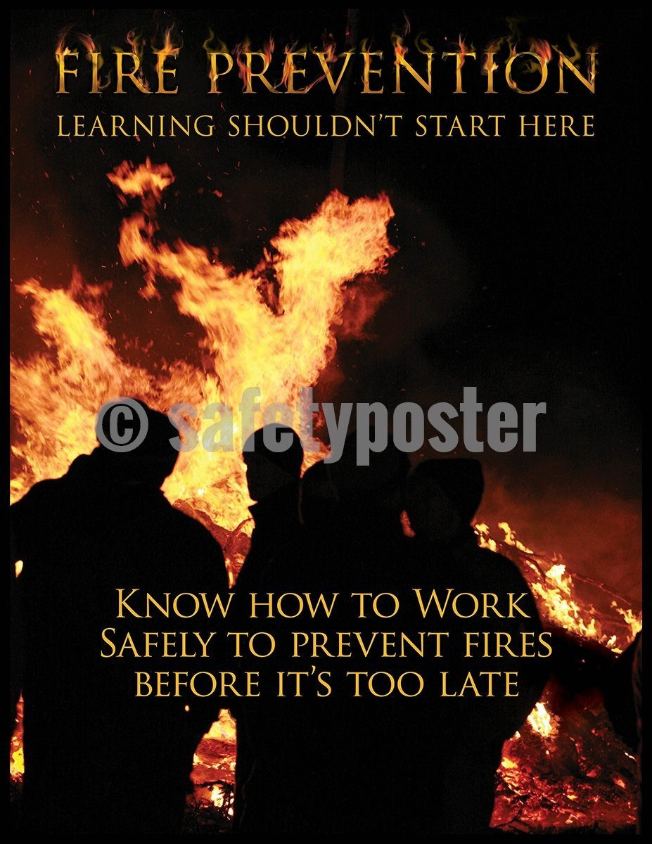 Fire Prevention Learning Shouldnt Start Here - Safety Poster Leadership