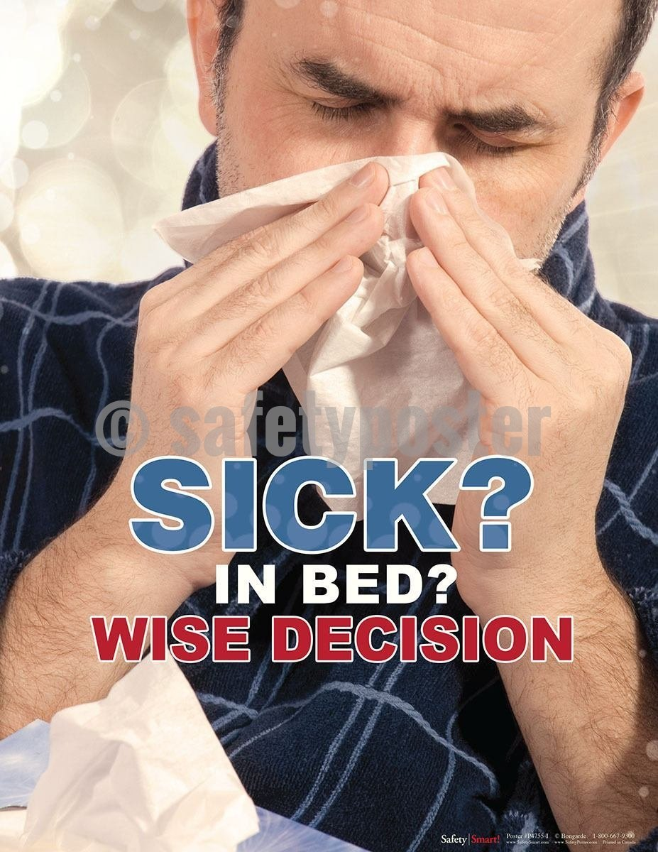 Safety Poster - Sick? In Bed? Wise Decision - safetyposter.com