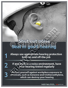 Safety Poster - Shut Out Noise Seal In Good Hearing - safetyposter.com