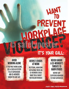Safety Poster - Want To Prevent Workplace Violence? - safetyposter.com
