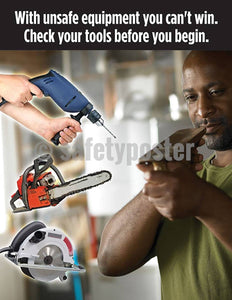 Safety Poster - Check Your Tools Before You Begin - safetyposter.com